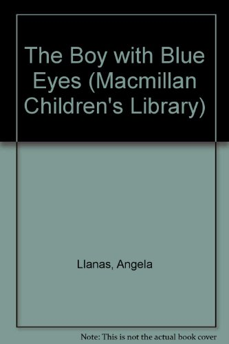9780333627044: The Boy with Blue Eyes (Macmillan Children's Library)