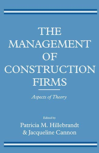 9780333627617: The Management of Construction Firms: Aspects of Theory