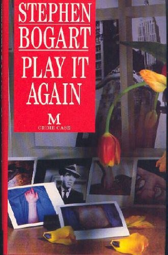 Play It Again: Bogart, Stephen Humphrey