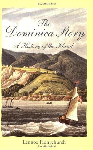 The Dominica Story: Lennox Honychurch