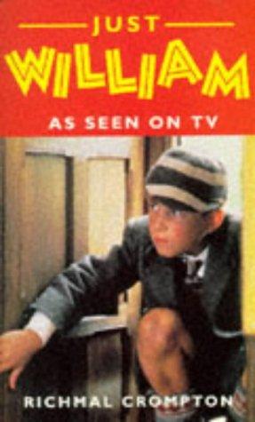 Just William: As Seen on TV: Crompton, Richmal