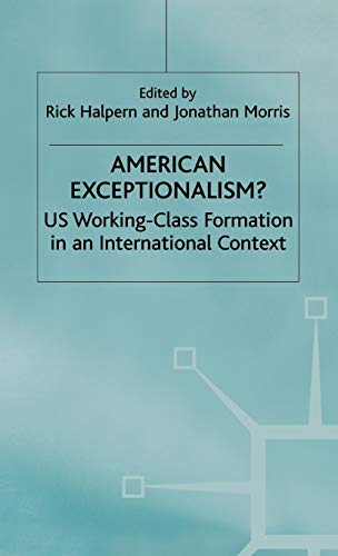9780333628102: American Exceptionalism?: US Working-Class Formation in an International Context