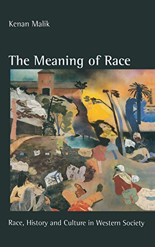 9780333628577: The Meaning of Race: Race, History and Culture in Western Society