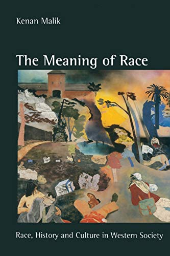 9780333628584: The Meaning of Race: Race, History and Culture in Western Society