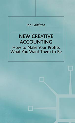 9780333628652: New Creative Accounting: How to Make Your Profits What You Want Them to Be