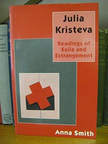 9780333629239: Julia Kristeva: Readings of Exile and Estrangement