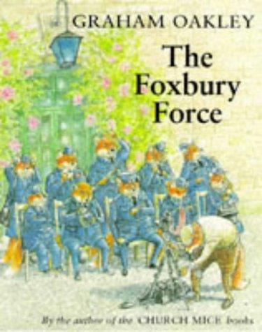 The Foxbury Force (Foxbury Force Series)