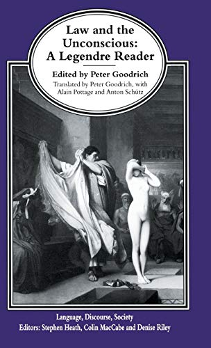 9780333629949: Law and the Unconscious: A Legendre Reader (Language, Discourse, Society)