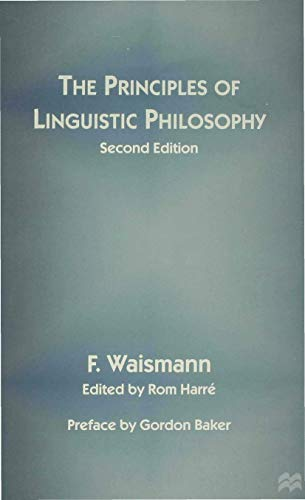 9780333629963: The Principles of Linguistic Philosophy