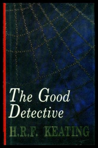 The Good Detective ***SIGNED***: H. R. F. Keating