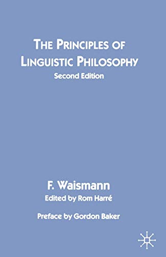 9780333630549: The Principles of Linguistic Philosophy