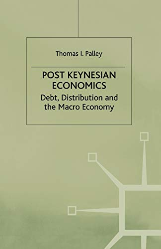 9780333630600: Post Keynesian Economics: Debt, Distribution and the Macro Economy