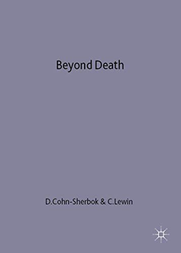 9780333630730: Beyond Death: Theological and Philosophical Reflections of Life after Death