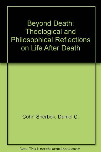 9780333630747: Beyond Death: Theological and Philosophical Reflections of Life After Death