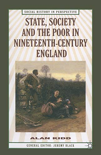 9780333632543: State, Society and the Poor: In Nineteenth-Century England (Social History in Perspective)