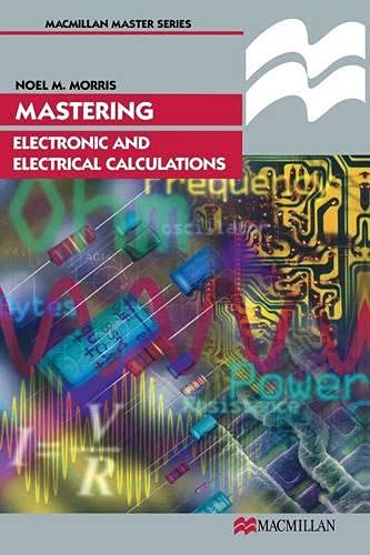 9780333633458: Mastering Electronic and Electrical Calculations (Palgrave Master Series)