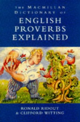 9780333634066: The Macmillan Dictionary of English Proverbs Explained