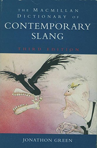 9780333634073: The Macmillan Dictionary Of Contemporary Slang
