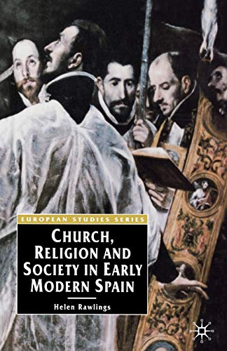 9780333636954: Church, Religion and Society in Early Modern Spain (European Studies Series)