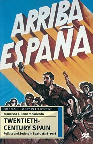 9780333636978: Twentieth-Century Spain: Politics and Society, 1898-1998 (European History in Perspective)