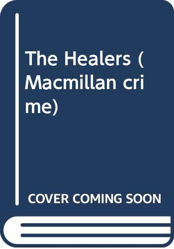 9780333637241: The Healers (Macmillan crime)