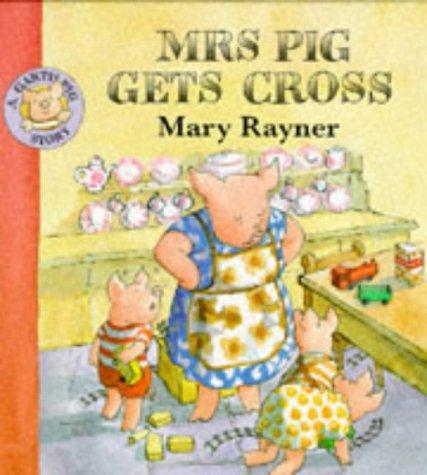 9780333637500: Mrs. Pig Gets Cross (Garth Pig Story Books)
