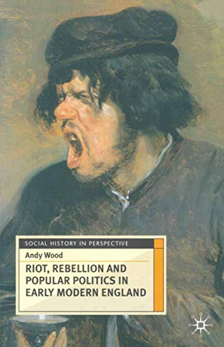 9780333637616: Riot, Rebellion And Popular Politics In Early Modern England