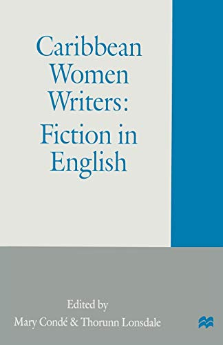 9780333637692: Caribbean Women Writers: Fiction in English