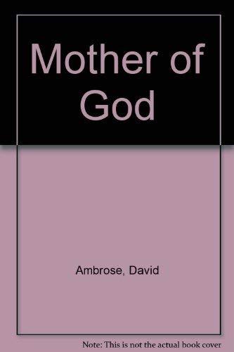 9780333637739: Mother of God
