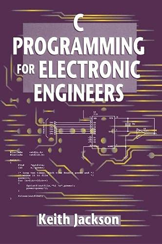 9780333637807: C Programming for Electronic Engineers (New electronics series)