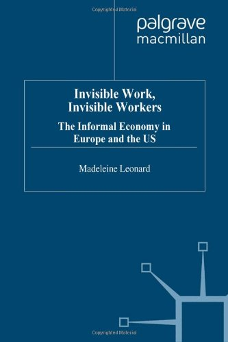 9780333637975: Invisible Work/Invisible Workers: Informal Economy in Europe and the US