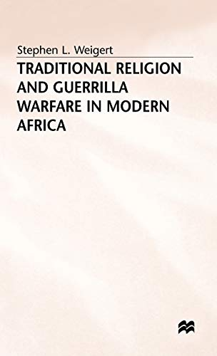 9780333637982: Traditional Religion and Guerrilla Warfare in Modern Africa