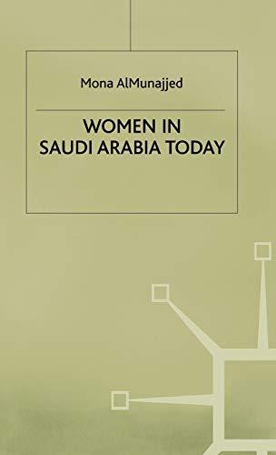 9780333638125: Women in Saudi Arabia Today
