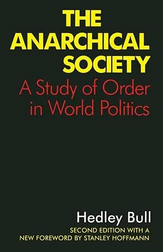 9780333638224: The Anarchical Society: A Study of Order in World Politics