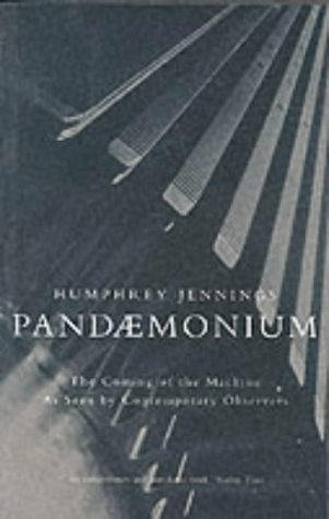 9780333638378: Pandaemonium: The Coming of the Machine As Seen by Contemporary Observers