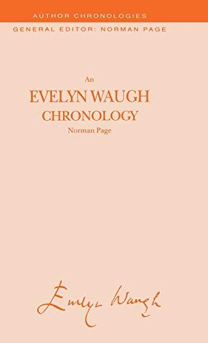 9780333638941: An Evelyn Waugh Chronology (Author Chronologies Series)