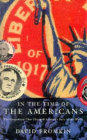 In the Time of the Americans the Generat: Fromkin, David