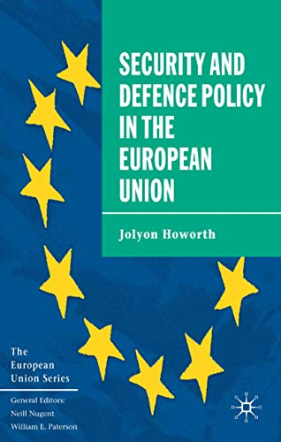 9780333639115: The Security and Defence Policy in the European Union