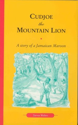 9780333639276: Cudjoe, the Mountain Lion: A Story of a Jamaican Maroon