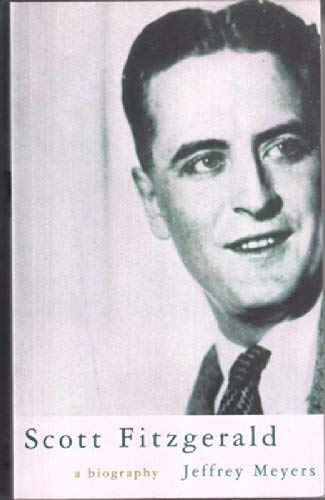 9780333639535: Scott Fitzgerald: A Biography