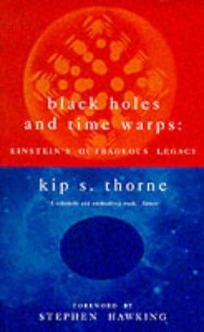 9780333639696: Black Holes & Time Warps: Einsteins Outrageous Legacy -- 1995 publication