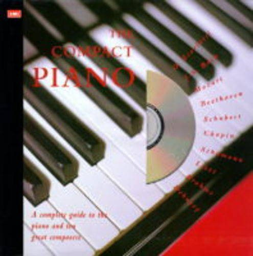 9780333640319: The Compact Piano: A Complete Guide to the Piano & Ten Great Composers (The compact music series)