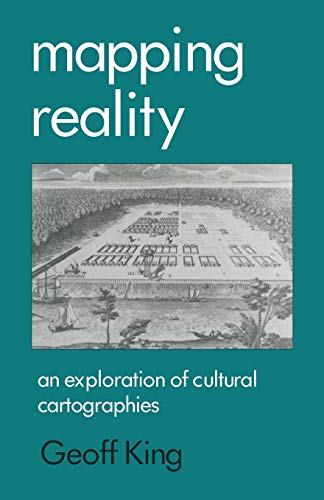 9780333640357: Mapping Reality: An Exploration of Cultural Cartographies