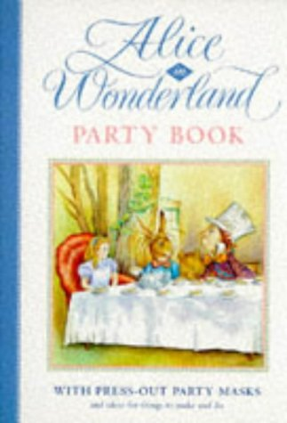 9780333640500: The Alice in Wonderland Party Book