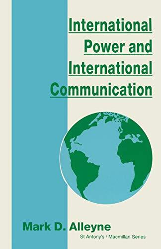 9780333640517: International Power and International Communication (St Antony's Series)