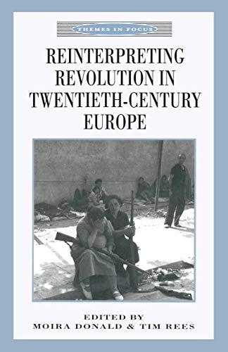 9780333641279: Reinterpreting Revolution in Twentieth-Century Europe (Themes in Focus)