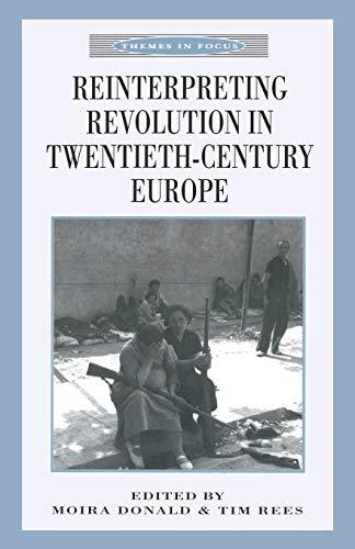 9780333641286: Reinterpreting Revolution in Twentieth-Century Europe (Themes in Focus S)