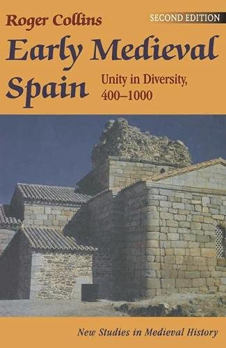 9780333641705: Early Medieval Spain: Unity in Diversity, 400-1000 (New Studies in Mediaeval History)