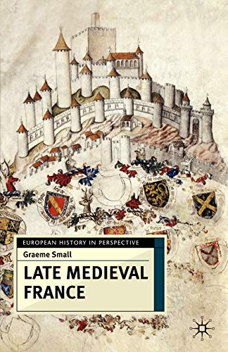 9780333642436: Late Medieval France (European History in Perspective)