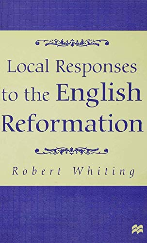 9780333642443: Local Responses to the English Reformation